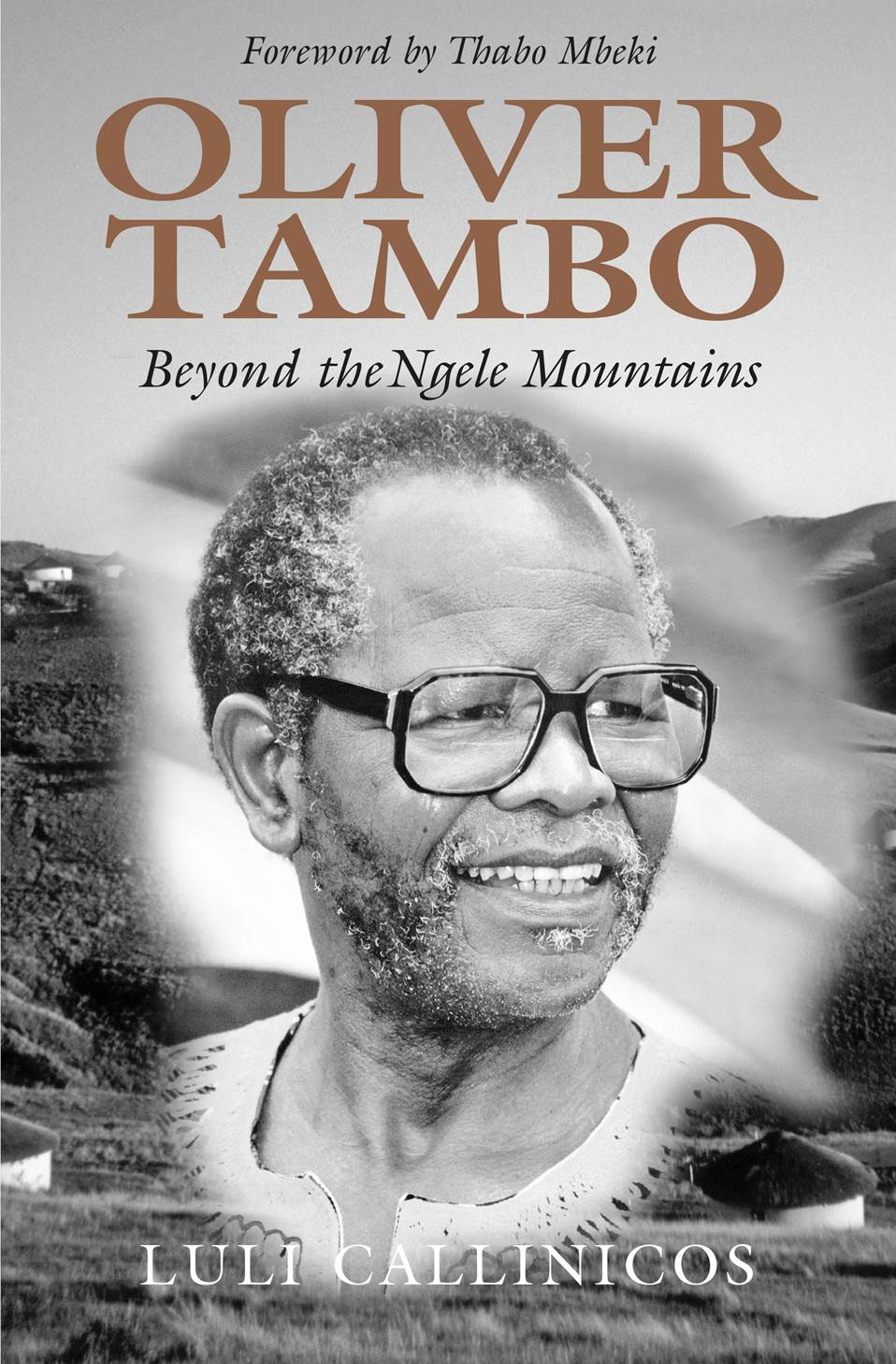 Oliver Thambo: Beyond the Ngele Mountains - Luli Callinicos