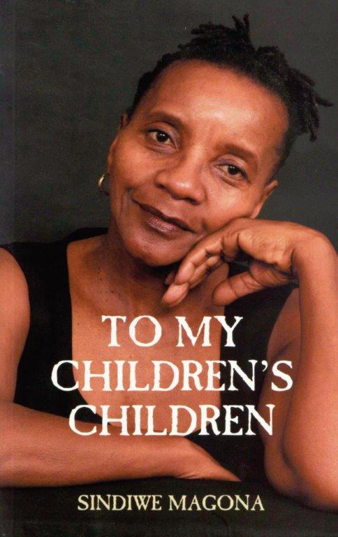 To my Children's Children - Sindiwe Magona