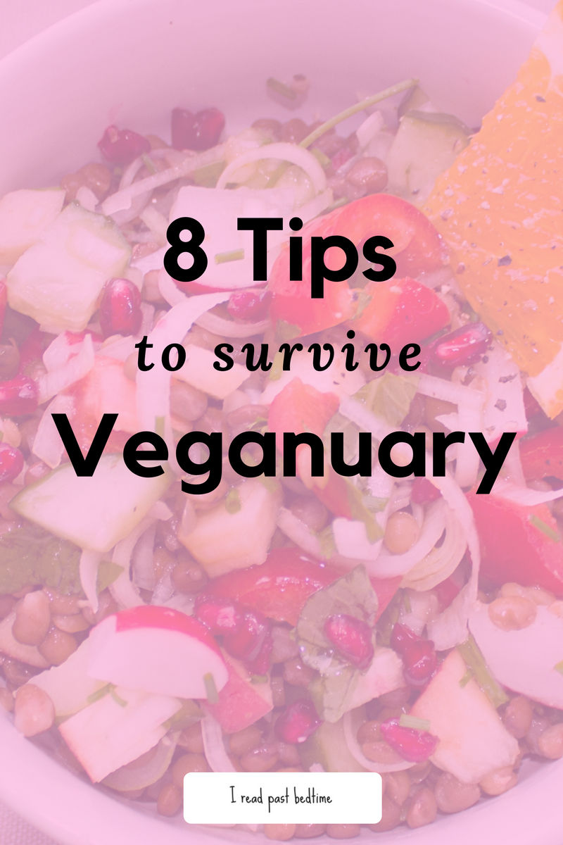 8 Tips to Survive Veganuary by ireadpastbedtime.com