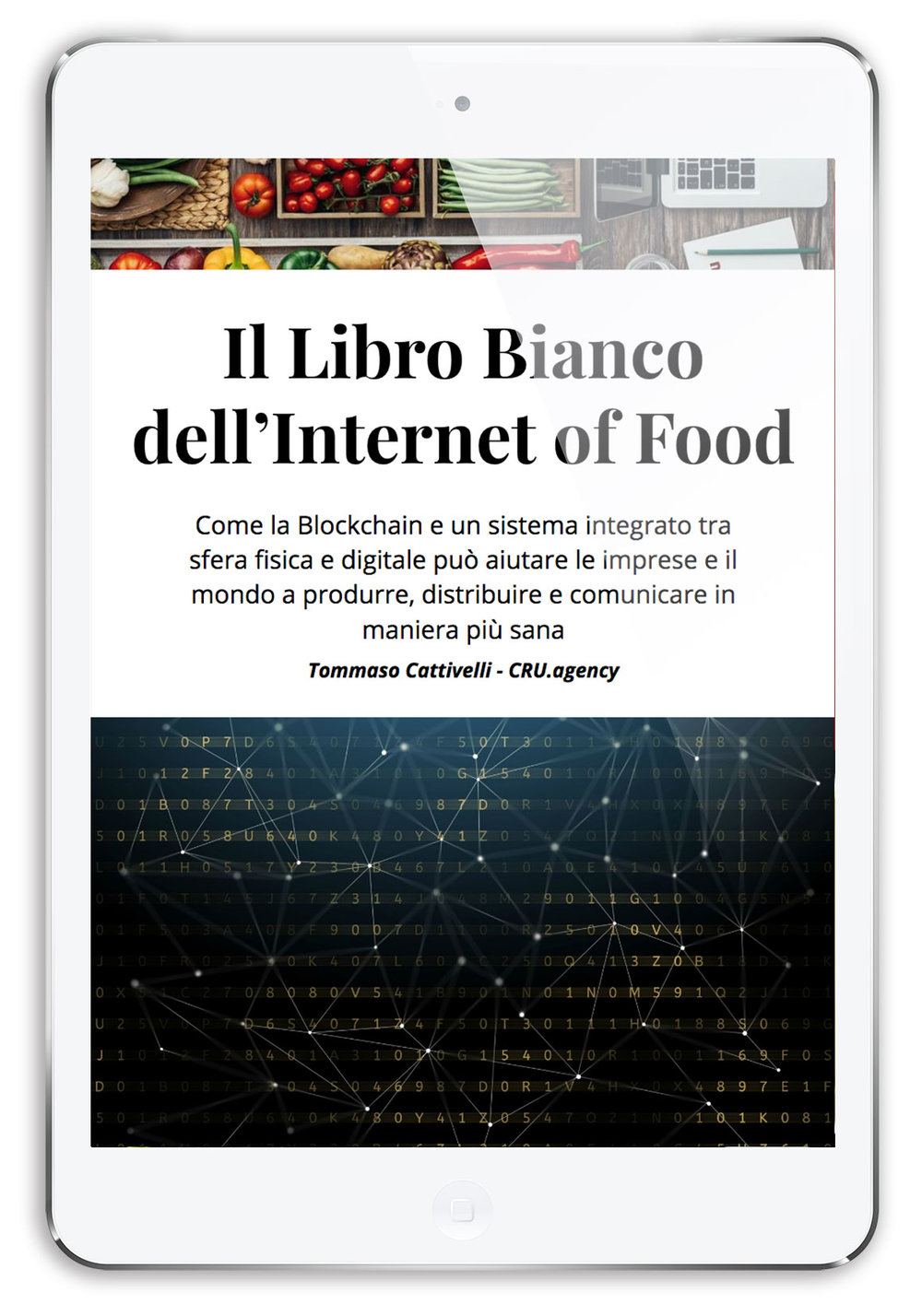 Internet of food: dove marketing, blockchain e tracciabilità di prodotto si incontrano.