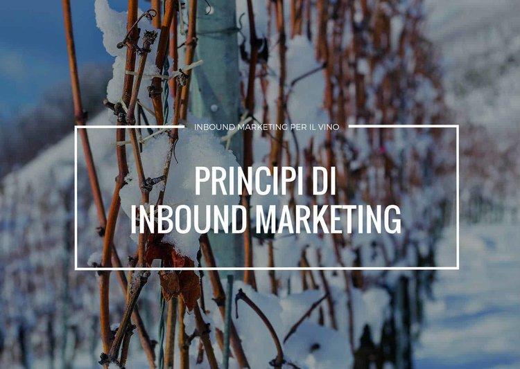 marketing del vino: principi di inbound marketing per il settore vitivinicolo