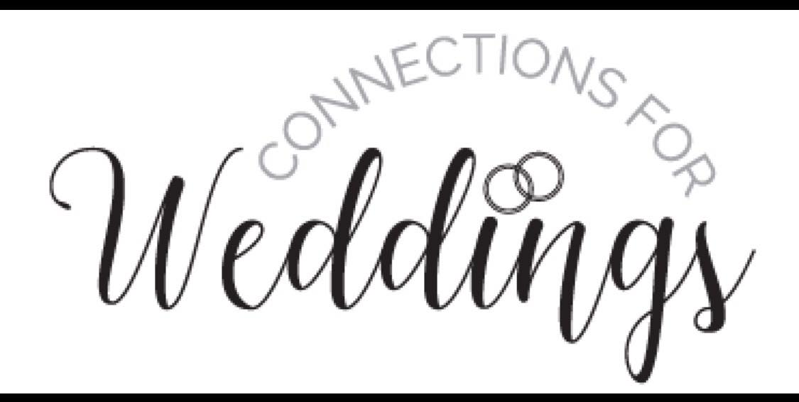 Connections for Weddings