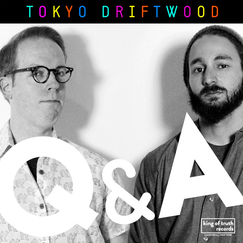 Tokyo Driftwood  -     b/w Q&A / No Soap Radio    Produced, Engineered, Mixed