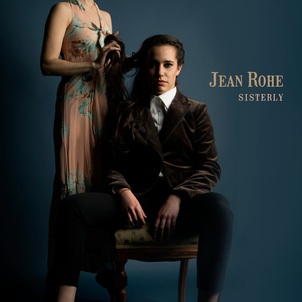 Jean Rohe -    Sisterly    Engineered