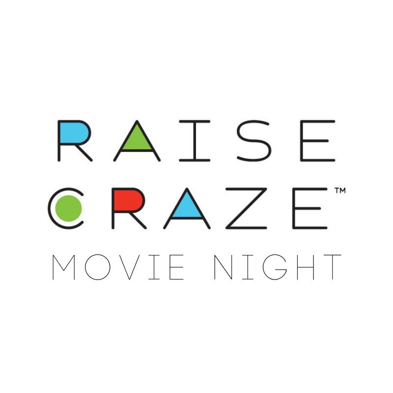 raise craze movie night.jpg