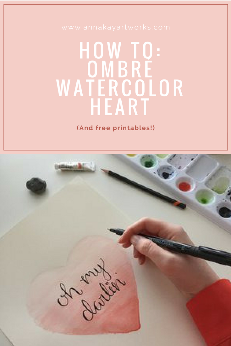 How To Watercolor Ombre Heart Tutorial Free Printable Valentine's Anna Kay Artworks.png