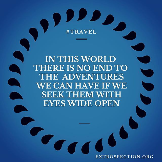What's kept you close minded when it comes to travel? Money? Traveling solo? Extrospection.org #letusknow #extrospection #friday #travel #fridaymood #fridaythoughts #adventure #eyeswideopen #openmyworld #seek #openyoureyes #openyourmind #eyesopen #quotes #quotestoliveby #quotesaboutlife #quoteoftheday #quotestagram #travelquotes