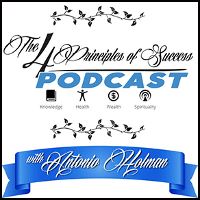 The Four Principles of Success with Antonio Holman