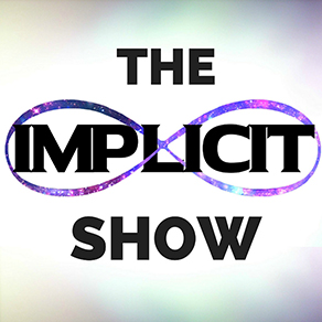 The Implicit Show