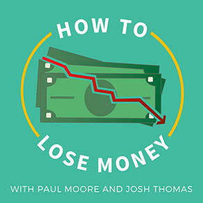 How to lose Money by having a Big Ego with Paul Moore
