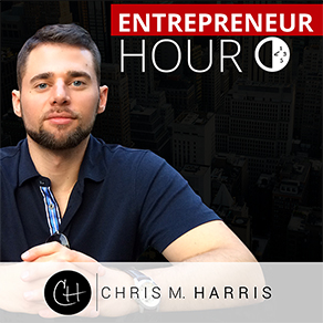 Entrepreneur Hour with Chris Harris