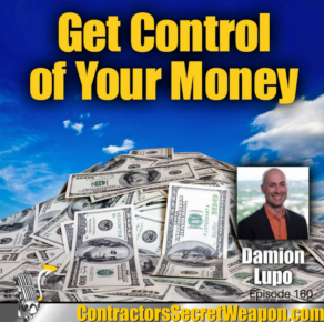 Contractors Secret Weapon with Dave Negri