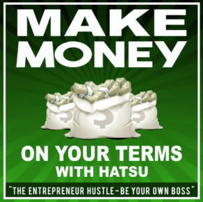 Make Money on Your Terms with Hatsu