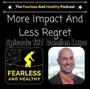 Fearless and Healthy with Ian Ryan