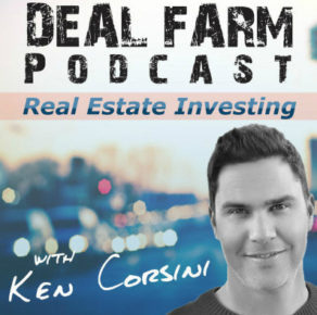The Deal Farm Podcast with Ken Corsini