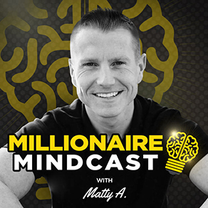 Millionaire Mindcast with Matt Aitchison