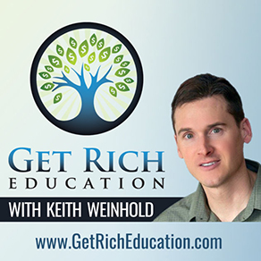 Get Rich Education with Keith Weinhold