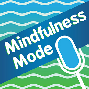 Mindfulness Mode with Bruce Langford