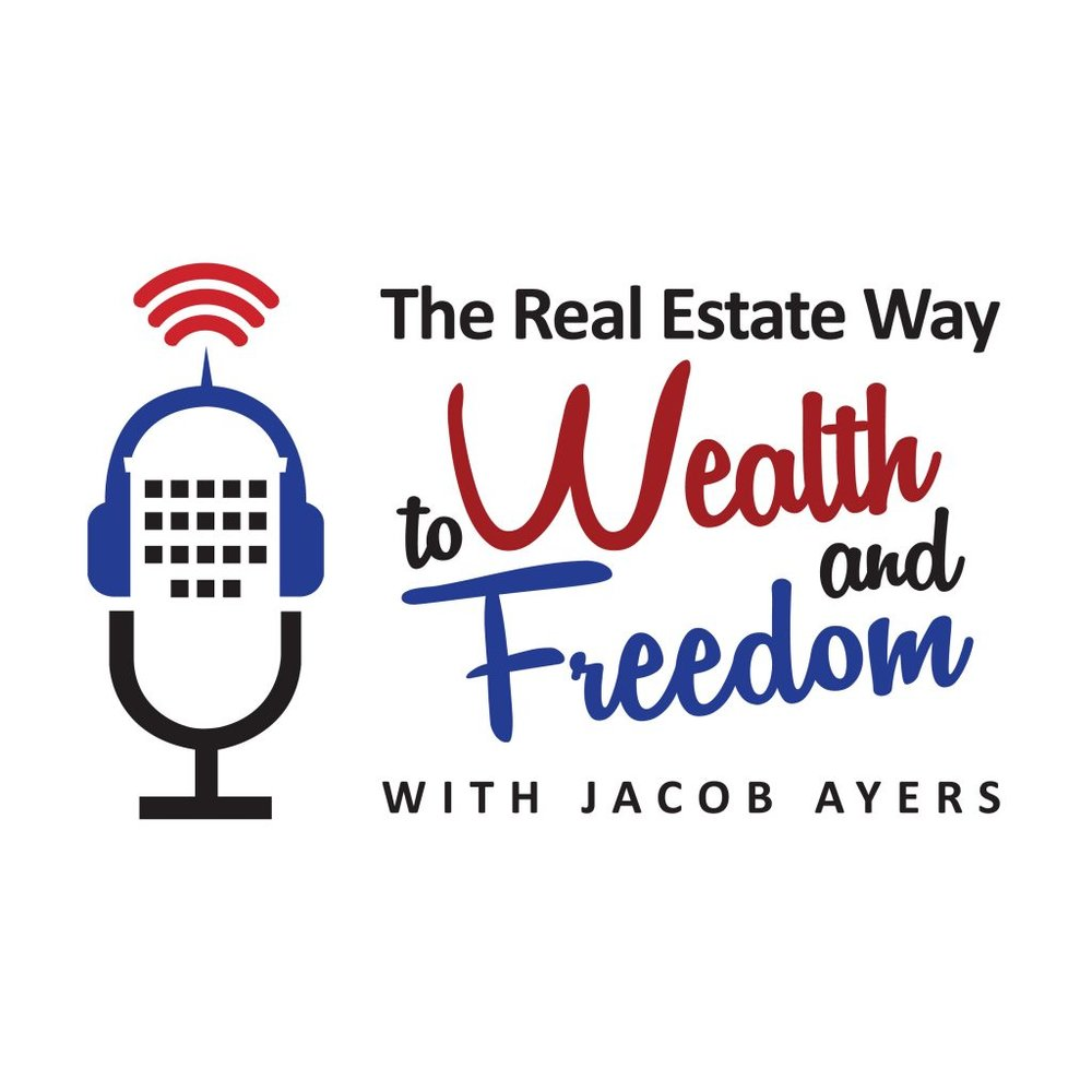 The Real Estate Way to Wealth & Freedom