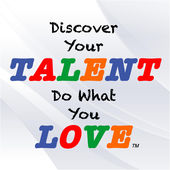 Discover Your Talent, Do What You Love