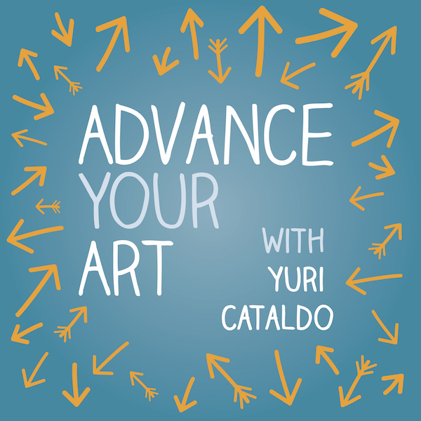 Advance Your Art Podcast