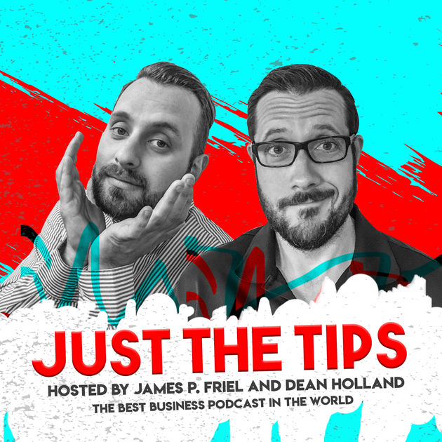 Just the Tips Podcast
