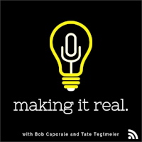 Making it Real - Bob & Tate