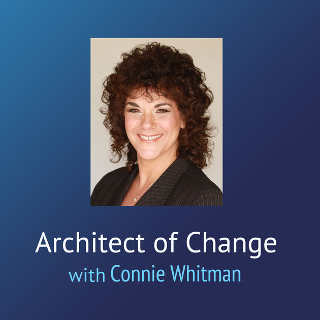 Architect of Change - Connie Whitman