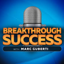 Breakthrough Success - Marc Guberti