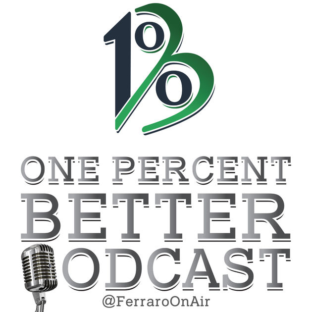 One % Better - Joe Ferrero