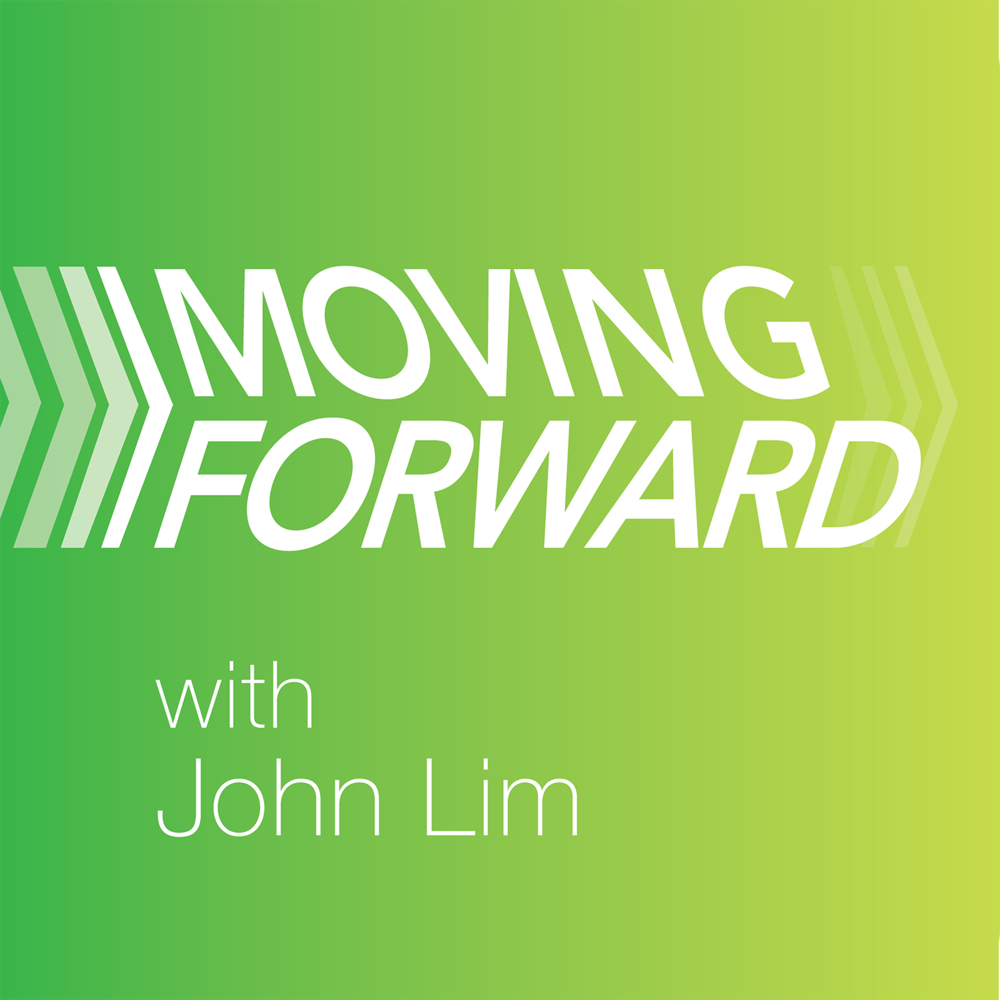Moving Forward - John Lim