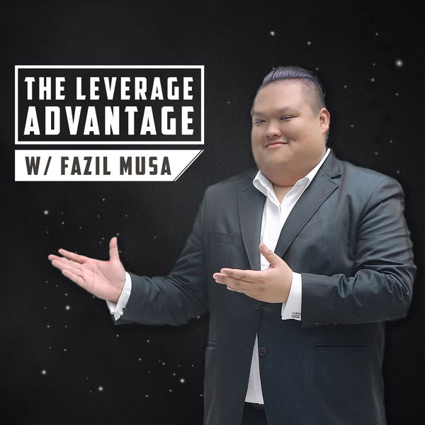 Leverage Advantage - Fazil Musa