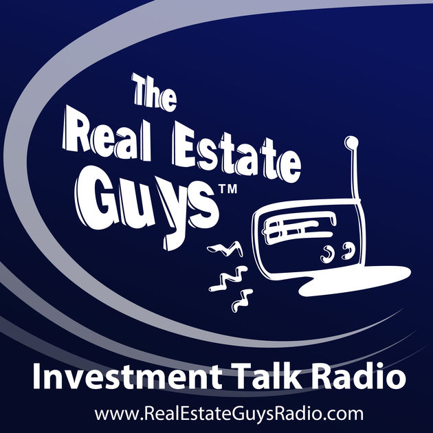 The Real Estate Guys Podcast - Robert Helms & Russel Gray