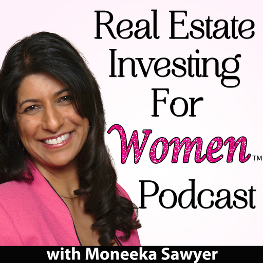 Real Estate Investing For Women - Moneeka Sawyer