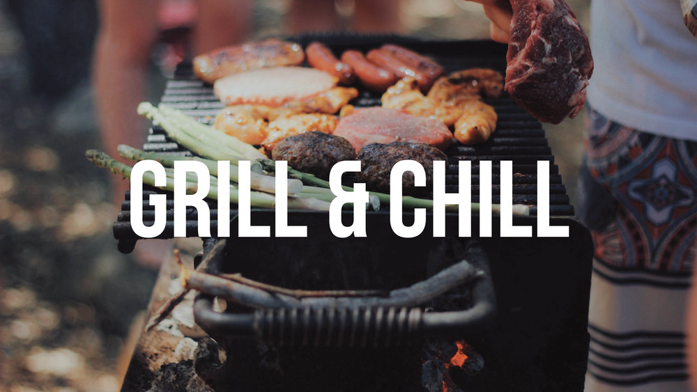 grill and chill.jpg