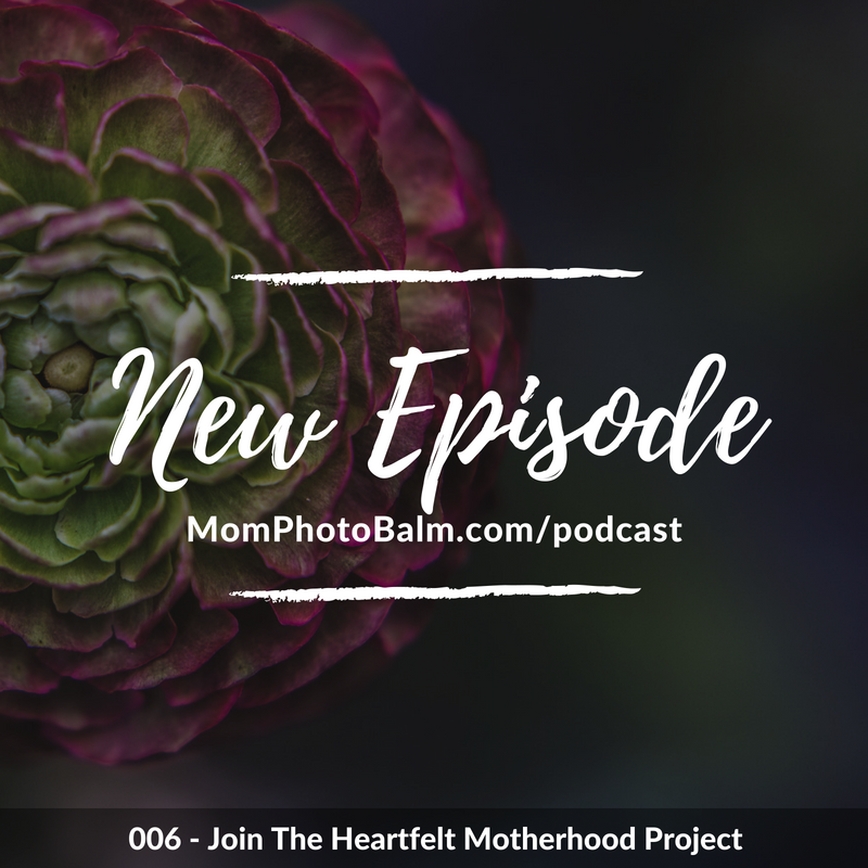 Mom Photo Balm New Podcast Episode 006.png