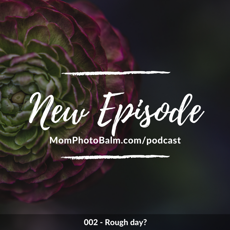 Mom Photo Balm New Podcast Episode 002.png