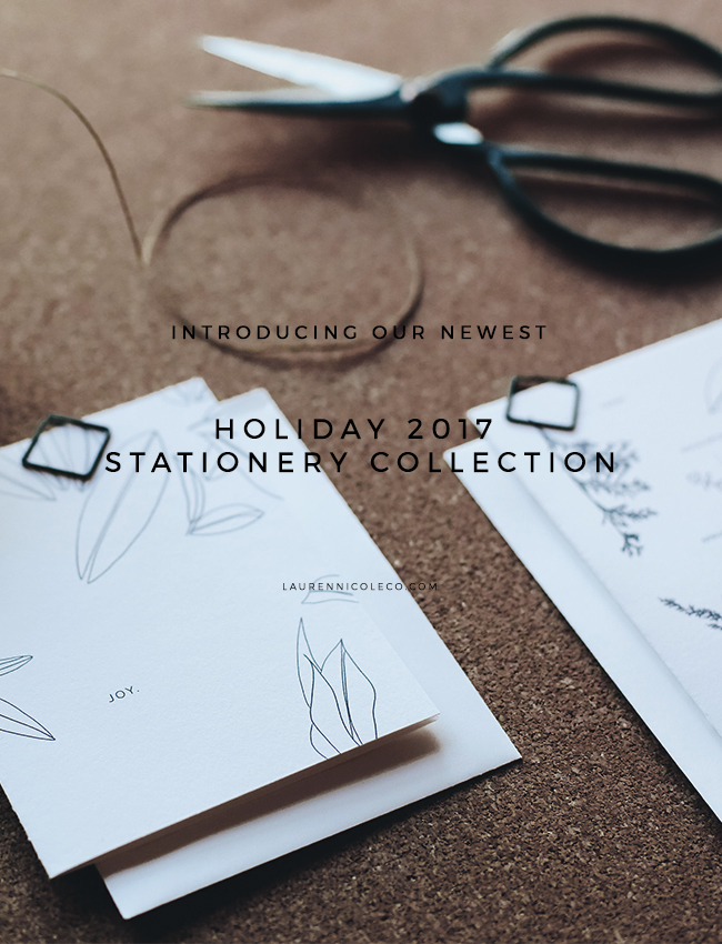 Introducing Our Newest Holiday 2017 Stationery Collection | Lauren Nicole Co. #stationery #giftguide #holidaystationery #greetingcards #planner, modern greeting cards, simple greeting cards, stationery design