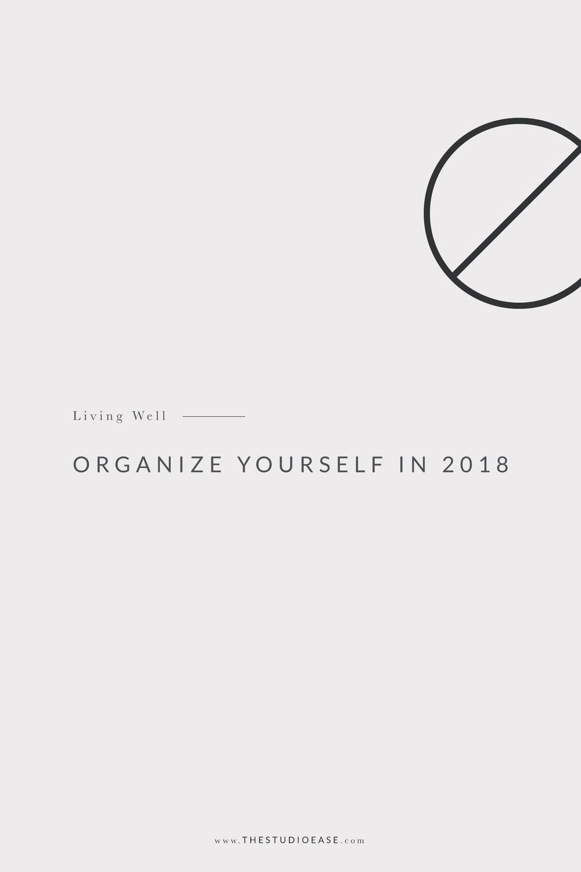 Organize Yourself in 2018 | organization, desk organization, plan. change. new year goals, workspace