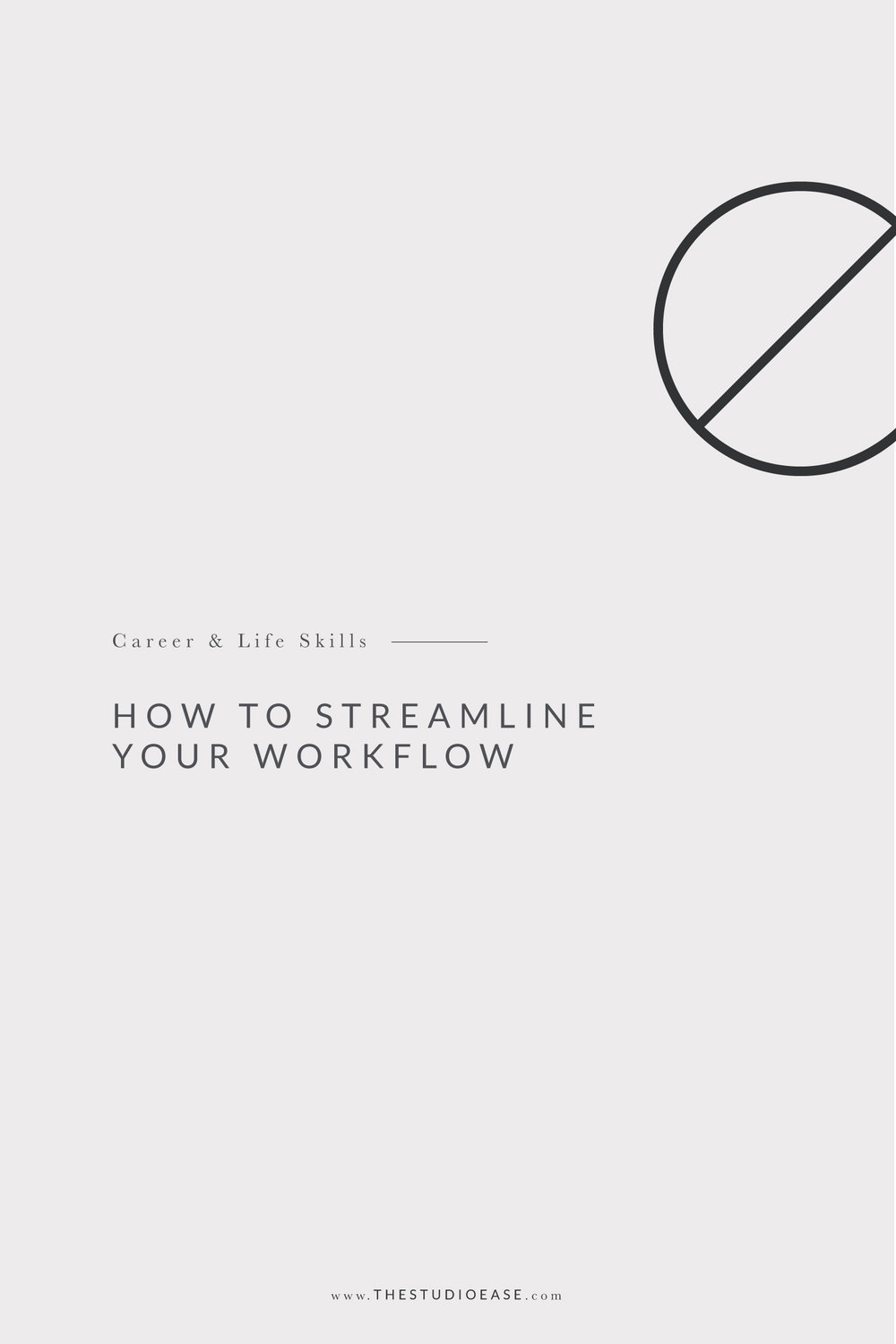 How to Streamline Your Workflow by Studio Ease #workflow #career work processes, automation, project management tools, outsourcing tasks, workflow efficiency, effective workflow system