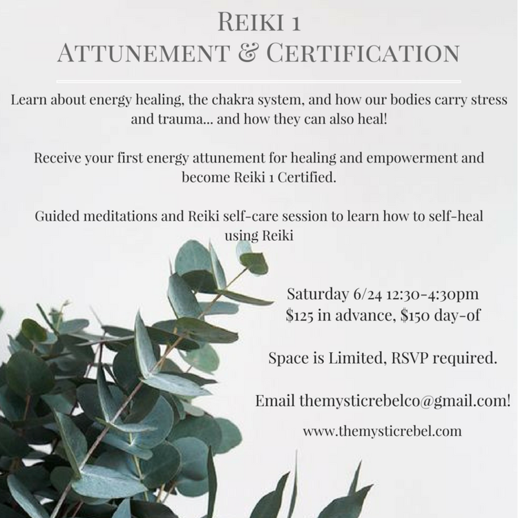 Reiki 1 Attunement & Certification — The Mystic Rebel: Your Downtown ...