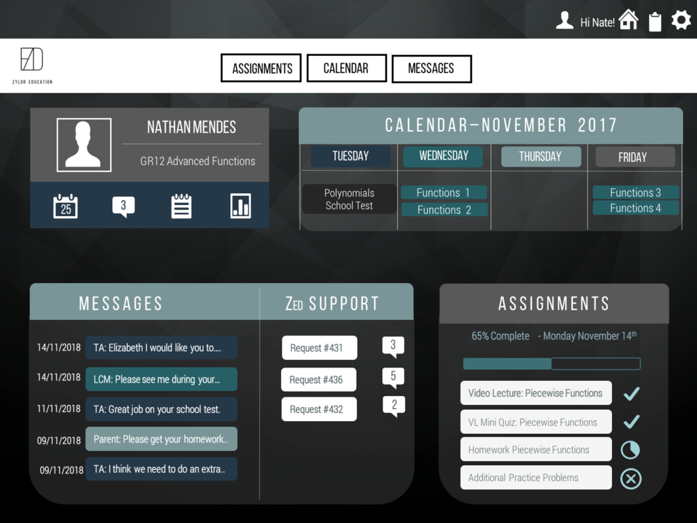 THE HOME PAGE WILL display A DASHBOARD, WITH THE ABILITY TO QUICKLY VIEW THE CALENDAR, ASSIGNMENTS, AND ANY MESSAGES.