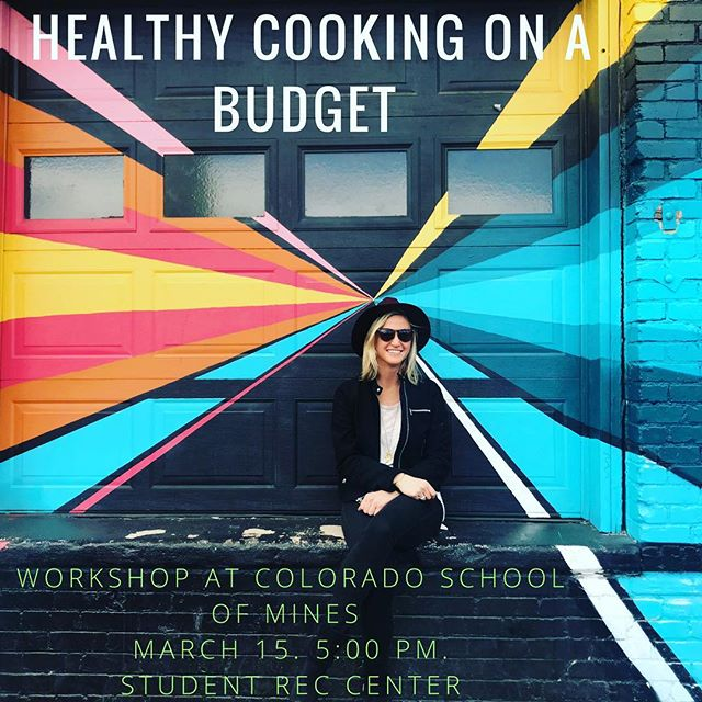 Hey @coloradoschoolofmines I'm doing a 🌟W O R K S H O P🌟this Thursday 3/15 at 5:00pm. I'm Georgia, a Denver based holistic health coach, nutritional consultant, and blogger. I'll be going over HOW to eat healthier on a budget. 💵 It's possible to nourish your body AND save your money. 🙃 You'll get tons of practical ways to save, eat well, and receive copies of my original recipes. The workshop will be held in the student recreational center at 5:00pm. Spots are limited so sign up today at the rec center. See you Thursday in Golden! 👋🏻. . . . #wholebodyhealing #workshop #healthcoach #healthyfood #healthycooking #healthycookingonabudget #denverblogger #coloradoblogger #mines #coloradoschoolofmines