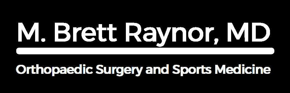 M. Brett Raynor, MD | Knee, Hip, Shoulder Surgery