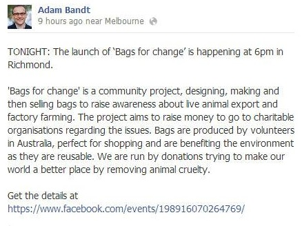 Bas for Change has gained support from various individuals and institutions, Adam Bandt Greens MP for Melbourne helped spread the word about the project.