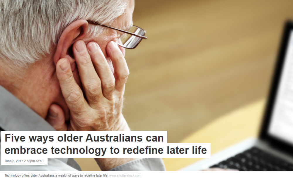 https://theconversation.com/five-ways-older-australians-can-embrace-technology-to-redefine-later-life-78606