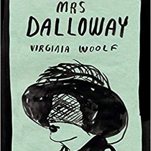 She Always Said She'd Buy the Flowers Herself:On Re-reading Virginia Woolf in 2018 - THE BERNARDSVILLE NEWS: My New Year's resolution was to revisit the classics, which is how I found myself rereading