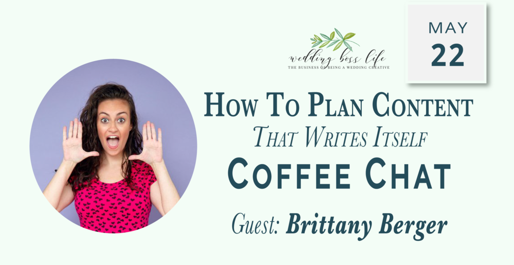 Brittany Berger - Create Less Content on Wedding Boss Life