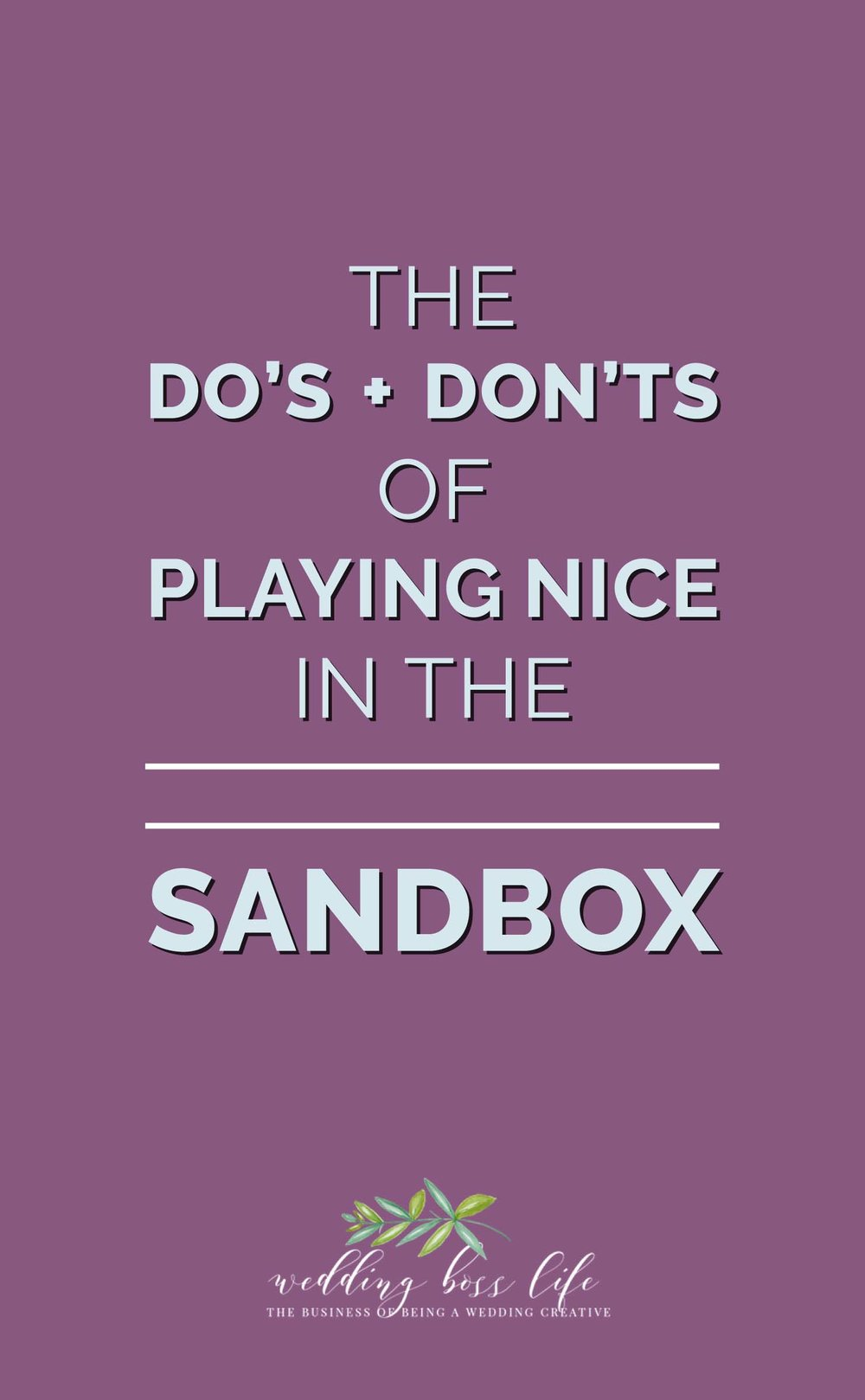 Playing Nice in The Sandbox
