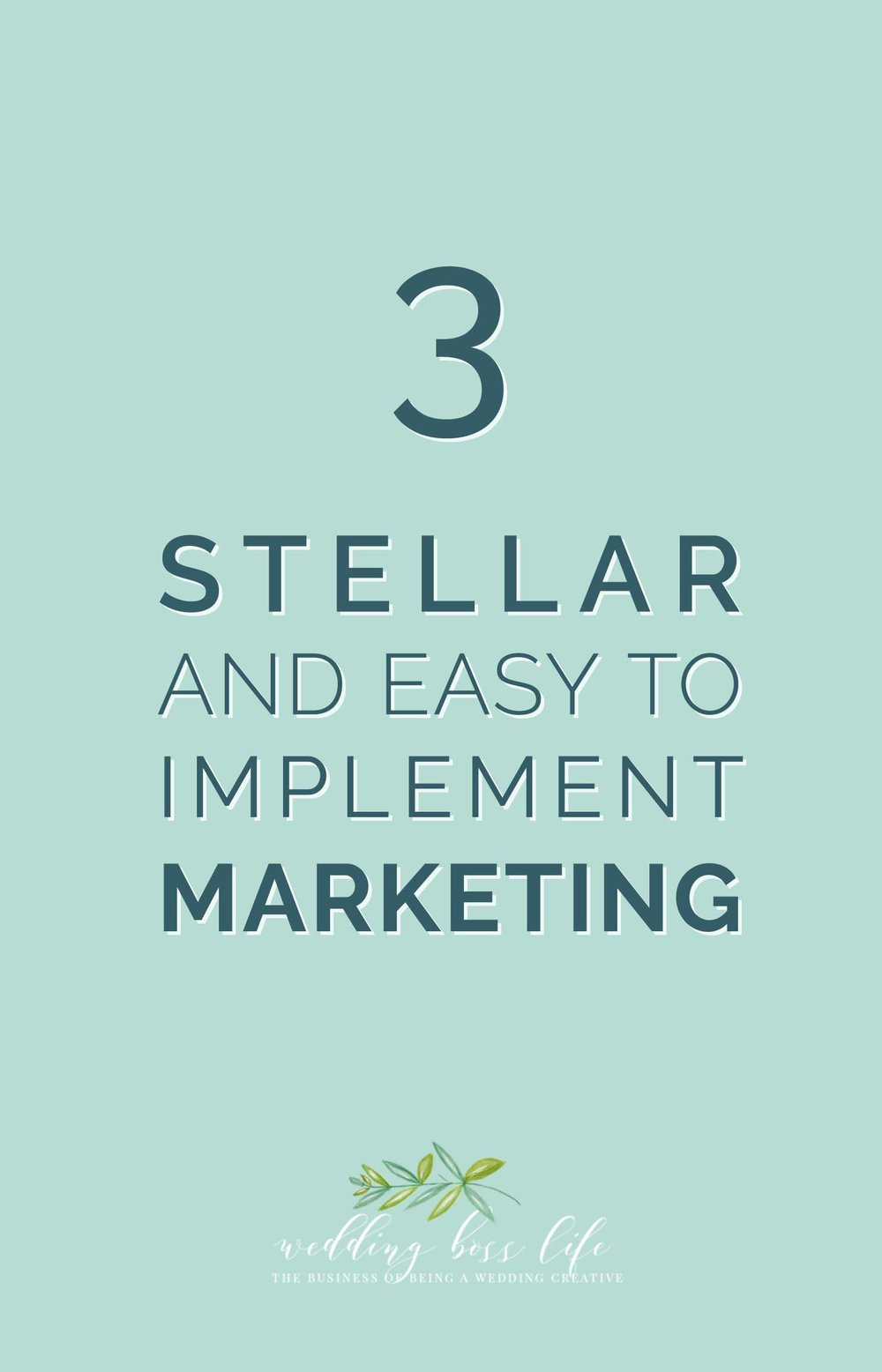 3 Stellar and Easy to Implement Marketing Ideas for Your Wedding Business